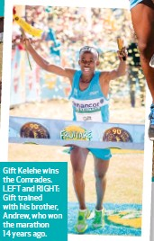 Pressreader you south africa 2015 07 02 brothers make gift kelehe wins the comrades left and right gift trained with his brother andrew who won the marathon 14 years ago negle Choice Image