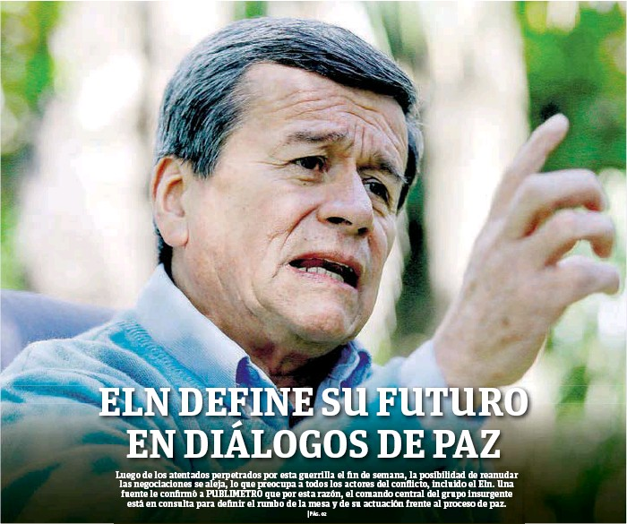 PressReader - Publimetro Colombia: 2018-02-13 - ELN DEFINE SU FUTURO ...