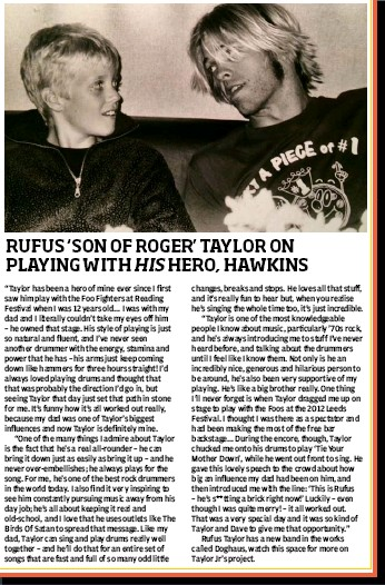 Rufus Taylor has a new band in the works called Doghaus, watch this space  for more on Taylor Jr's project.