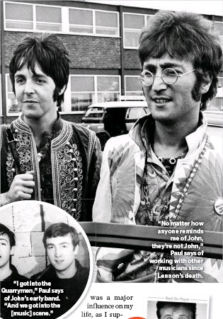 No Matter How Anyone Reminds Me Of John Theyre Not Paul Says Working With Other Musicians Since Lennons Death