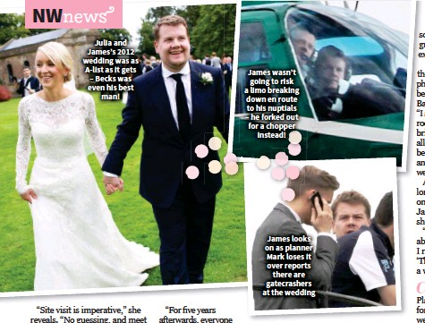 Julia And James S 2017 Wedding Was As A List It Gets Becks Even His Best Man Wasn T Going To Risk Limo Breaking Down En Route