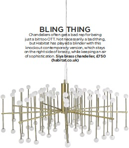 Pressreader living etc 2017 10 01 bling thing contemporary version which stays on the right side of brassy while keeping an air of sophistication siya brass chandelier 750 habitat mozeypictures Choice Image