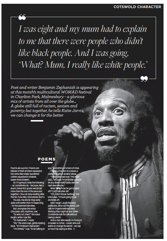 Poet and writer Benjamin Zephaniah is appearing at this month's  multicultural WOMAD festival in Charlton Park, Malmesbury – a glorious mix  of artists from ...