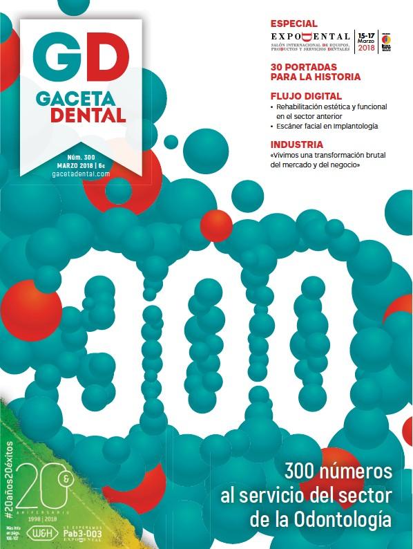 300 NÚMEROS AL SERVICIO DEL SECTOR DE LA ODONTOLOGÍA