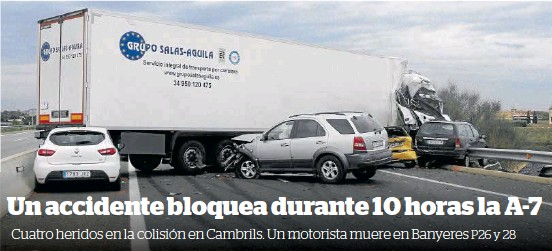 UN ACCIDENTE BLOQUEA DURANTE 10 HORAS LA A-7